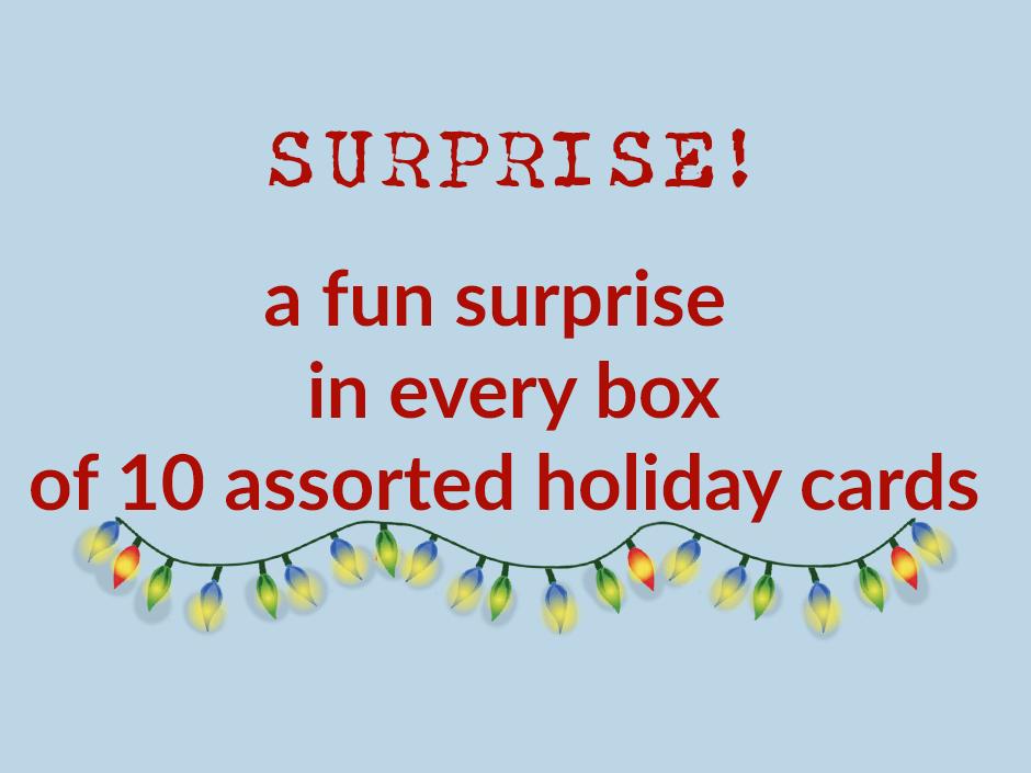SURPRISE INSIDE EVERY BOX